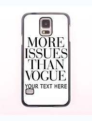 Personalized Phone Case - More Issues Than Vogue Design Metal Case for Samsung Galaxy S5