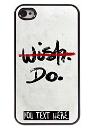 Personalized Case NO WISH BUT DO Design Metal Case for iPhone 4/4S